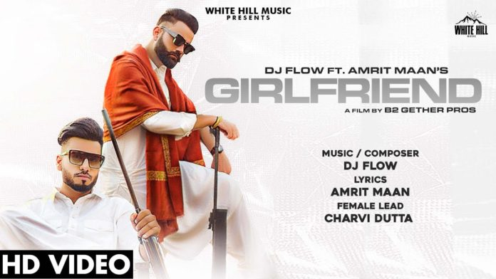 GIRLFRIEND LYRICS – AMRIT MAAN