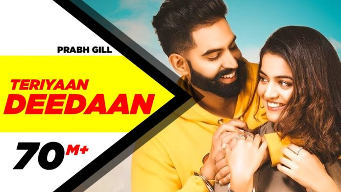 TERIYAAN DEEDAAN LYRICS – PRABH GILL x Parmish Verma