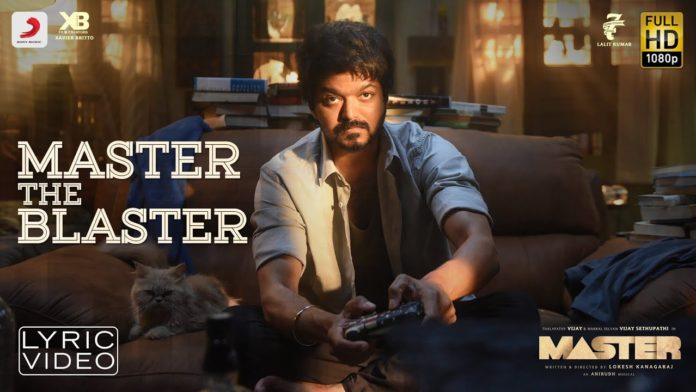 MASTER THE BLASTER LYRICS – MASTER | Tamil Movie