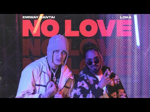 NO LOVE LYRICS – EMIWAY x LOKA