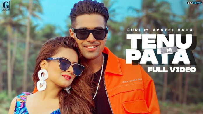 TENU NI PATA LYRICS – GURI