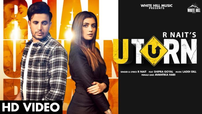 U TURN LYRICS – R NAIT