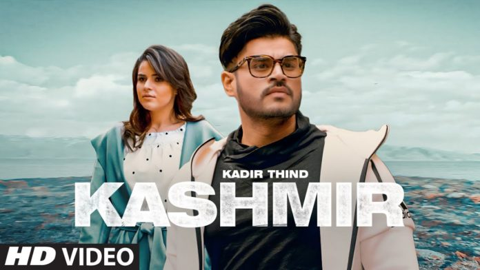 KASHMIR LYRICS – KADIR THIND