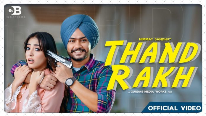 THAND RAKH LYRICS – HIMMAT SANDHU