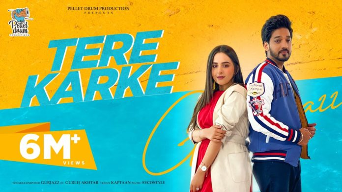TERE KARKE LYRICS – GURJAZZ