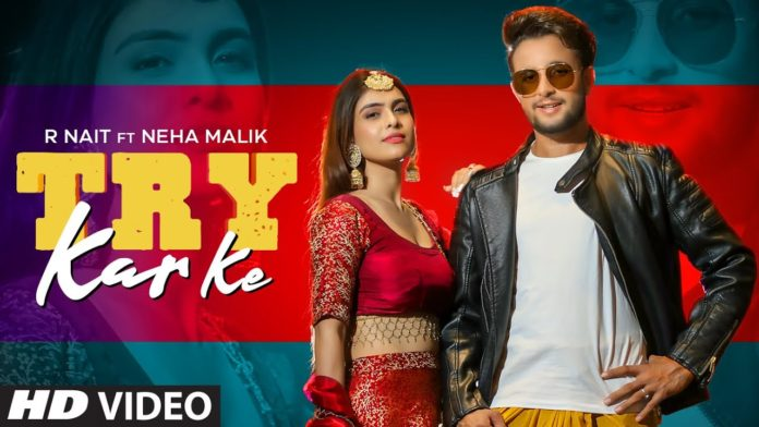 TRY KAR KE LYRICS – R NAIT