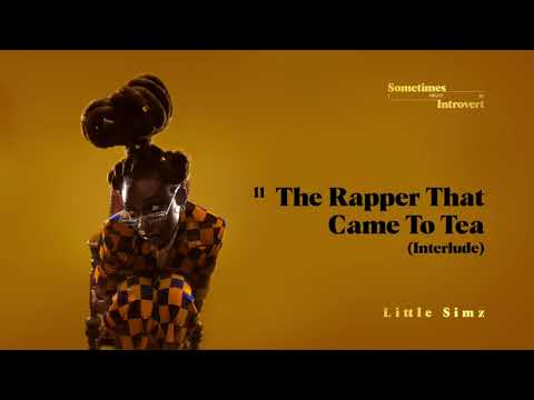 Little Simz – The Rapper That Came to Tea (Interlude) Lyrics